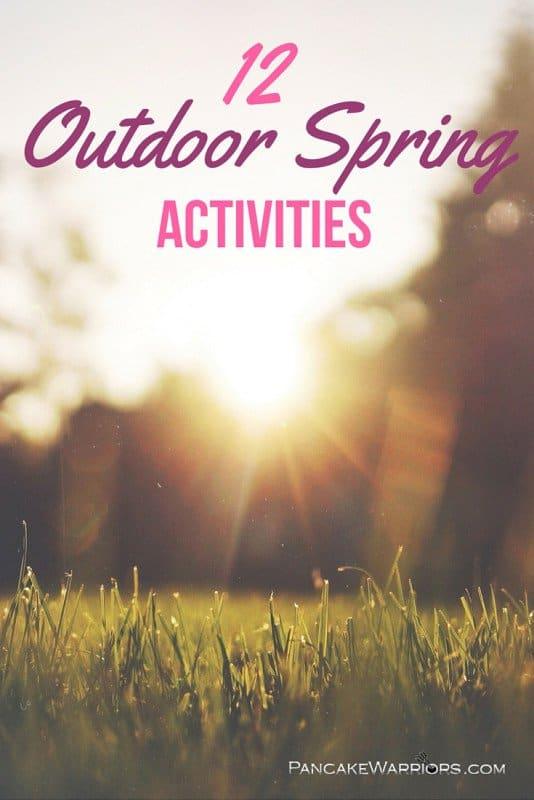 12 Outdoor Spring Activities